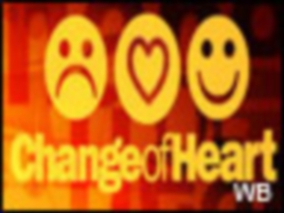 Change of Heart : SHOW 1024